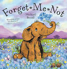 Forget Me Not by Michael Broad (Paperback, 2010)