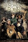 The Phenomenal Four: Four on a Mission to Save the Animals by Moyin Sina-Atanda (Paperback / softback, 2013)