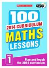 100 Maths Lessons: Year 1 by Ann Montague-Smith (Mixed media product, 2014)