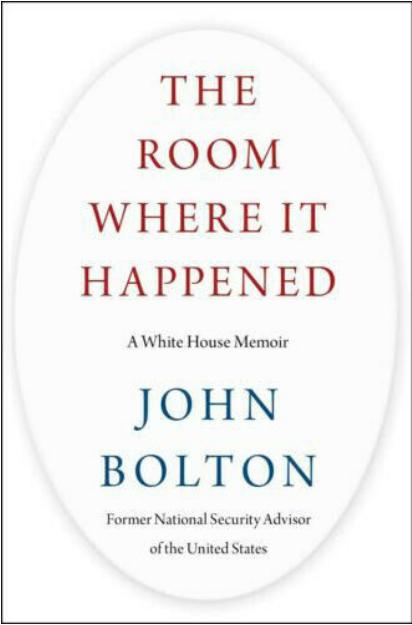 The Room Where It Happened : A White House Memoir by John Bolton 2020 [P.D.F]