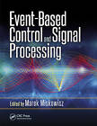 Event-Based Control and Signal Processing by Apple Academic Press Inc. (Hardback, 2015)