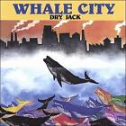 Whale City by Dry Jack (CD, Aug-2010, Inner City)