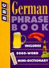 German Phrase Book by Philippa Goodrich, Carol Stanley (Paperback, 1995)
