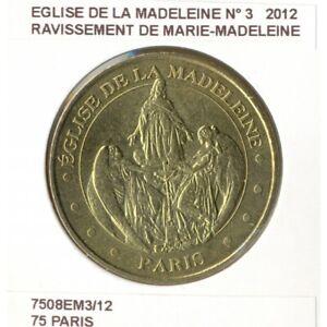 75 PARIS EGLISE DE LA MADELEINE Numero 3 RAVISSEMENT DE MARIE MADELEINE 2012 SUP