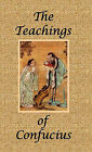 The Teachings of Confucius - Special Edition by Confucius (Hardback, 2011)