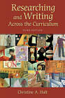 Researching and Writing Across the Curriculum by Christine A. Hult, Linda Bird (Paperback, 2005)