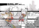 Mural Art: Murals on Huge Public Surfaces Around the World: Volume 2 by Kiriakos Iosifidis (Hardback, 2009)