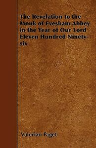 The Revelation To The Monk Of Evesham Abbey in The Year Of