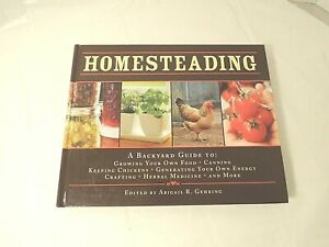 Homesteading A Back to Basics Guide Grow Own Food Self Sufficiency A. Gehring
