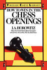 How to Win in the Chess Openings by I. A. Horowitz (Paperback, 1986)