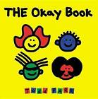 The Okay Book by Todd Parr (Board book, 2001)
