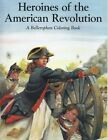 Heroines of the American Revolution by Bellerophon Books (Paperback / softback, 1993)