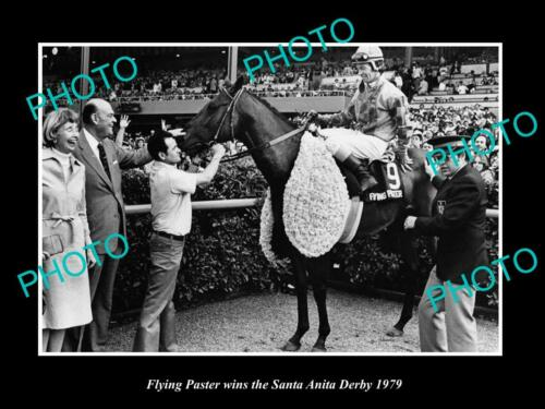 OLD 6 X 4 HISTORIC PHOTO OF FLYING PASTER WINNING THE 1979 SANTA ANITA DERBY