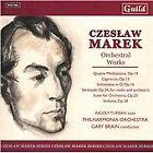 Czeslaw Marek - : Orchestral Works (2012)