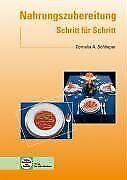Nahrungszubereitung Schritt für Schritt von Schlieper, C... | Buch | Zustand gut