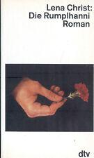 Lena Christ, Die Rumplhanni, Rumpl Hanni, Geschichte e Magd i München, DTV 1988