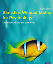 Statistics without Maths for Psychology: Using SPSS for Windows by Dr John Reidy, Professor Christine Dancey (Paperback, 2008)