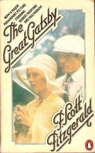 The Great Gatsby By F. Scott Fitzgerald. 9780140007466