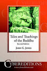 Tales and Teachings of the Buddha by John G. Jones (Paperback, 2003)