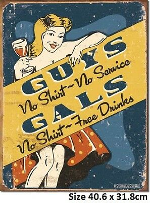 Gals No Shirt Free Drinks Rustic Tin Sign 1501 - Made in USA - Huge Selection