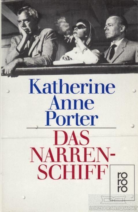 Buch: Das Narrenschiff, Porter, Katherine Anne. Rororo, 1993, Roman - Porter, Katherine Anne