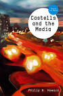 Castells and the Media: Theory and Media by Philip N. Howard (Hardback, 2011)