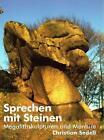 Sprechen mit Steinen von Christian Sedell (2008, Gebundene Ausgabe)