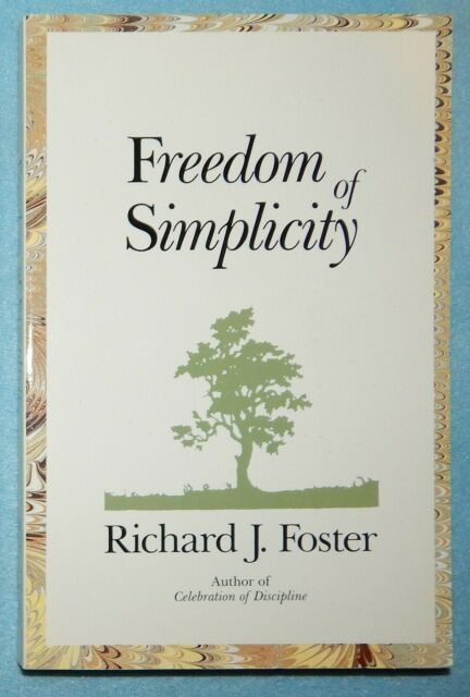 Freedom of Simplicity by Richard J. Foster (Paperback, 1981) New
