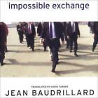Impossible Exchange by Jean Baudrillard (Paperback, 2001)