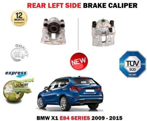 FOR BMW X1 E84 SDRIVE XDRIVE 2009-2015 NEW REAR LEFT SIDE BRAKE CALIPER