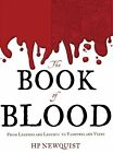 The Book of Blood: From Legends and Leeches to Vampires and Veins by H P Newquist (Hardback, 2012)