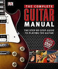 The Complete Guitar Manual by DK Publishing, DK, Jason Sidwell (Mixed media product, 2011)