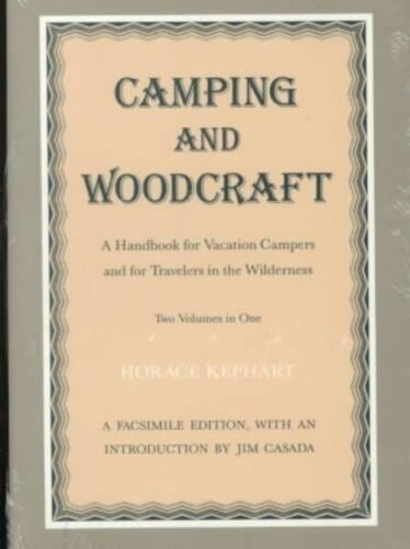1 of 1 - Camping and Woodcraft : A Handbook for Vacation Campers and for-ExLibrary