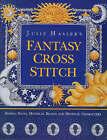 Julie Hasler's Fantasy Cross Stitch by Julie S. Hasler (Hardback, 1997)