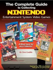 2015 - Guide to Collecting Nintendo Entertainment System NES Games Book