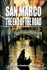 San Marco the End of the Road by Margaret Henderson Smith (Paperback, 2010)