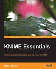 KNIME Essentials by Gabor Bakos (Paperback, 2013)