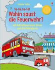 Ta-tü, ta-ta! Wohin saust die Feuerwehr? von Sam Tablin (2013, Gebundene Ausgabe)