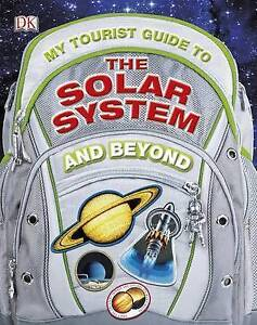 My-Tourist-Guide-to-the-Solar-System-and-Beyond-by-Dartnell-Lewis-ExLibrary