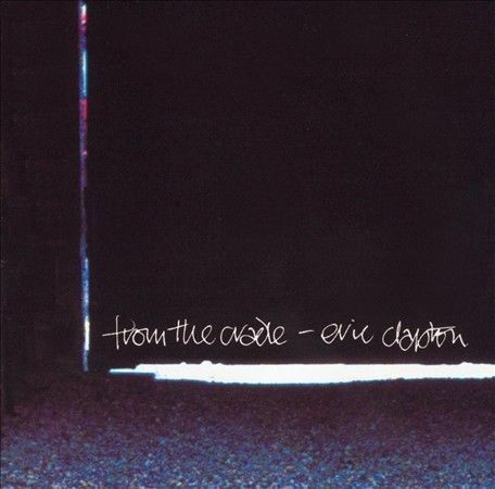 1 of 1 - From the Cradle by Eric Clapton Cd Low Postage