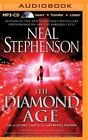 The Diamond Age: Or, a Young Lady's Illustrated Primer by Neal Stephenson (CD-Audio, 2014)