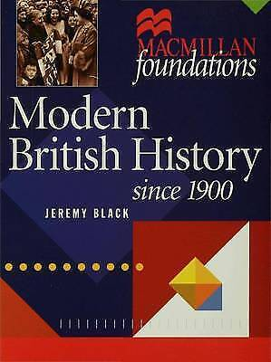 (Good)-Modern British History: Since 1900 (Palgrave Foundations Series) (Paperba