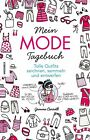 Mein Mode-Tagebuch von Gemma Correll (2012, Gebundene Ausgabe)