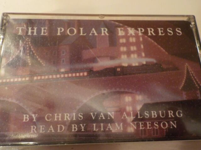 The Polar Express CASSETTE Audiobook Chris Van Allsburg Read by Liam Nielson