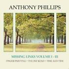 Missing Links Vol.1-3 von Anthony Phillips (2011)