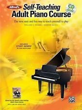 Alfred's Self-Teaching Adult Piano Course: The new, easy and fun way to teach yo