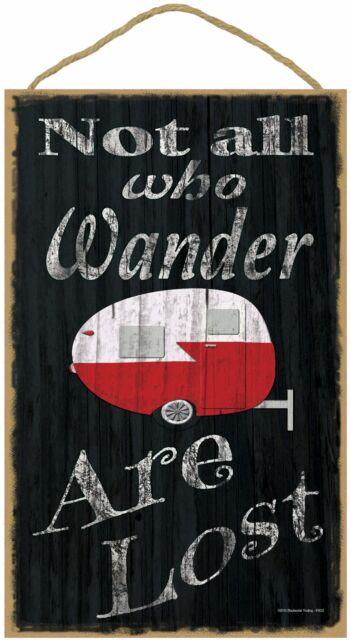Who Wander Are Lost Teardrop Camper