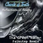 Reflections of Reality [Tha Green Raver Folkstep Remix] [Slipcase] * by Chords of Truth (CD)