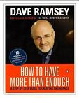 How to Have More Than Enough : A Step-by-Step Guide to Creating Abundance by Dave Ramsey (2000, Paperback)