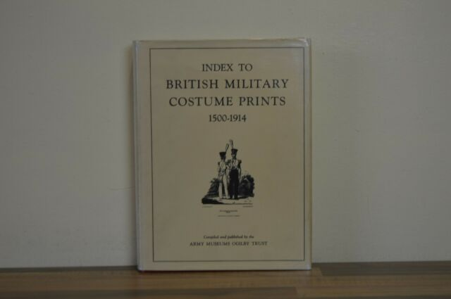 Index to British Military Costume Prints - Hardback 1972 First Edition (EM2)